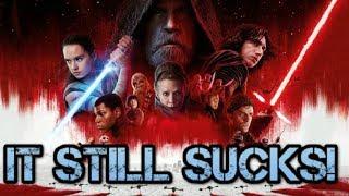 Video Star Wars The Last Jedi SUCKS... IT STILL SUCKS! MP3, 3GP, MP4, WEBM, AVI, FLV Juni 2018
