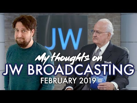 My Thoughts On JW Broadcasting - February 2019 (with Anthony Morris)