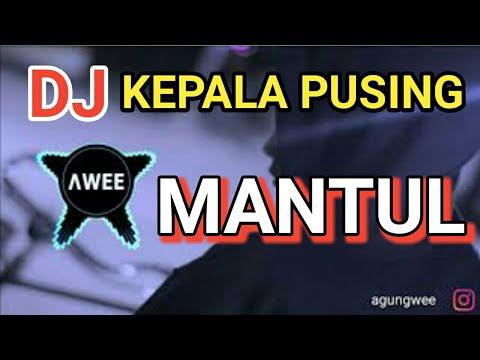DJ KEPALA PUSING / HANING    DJ REMIX FULL BASS