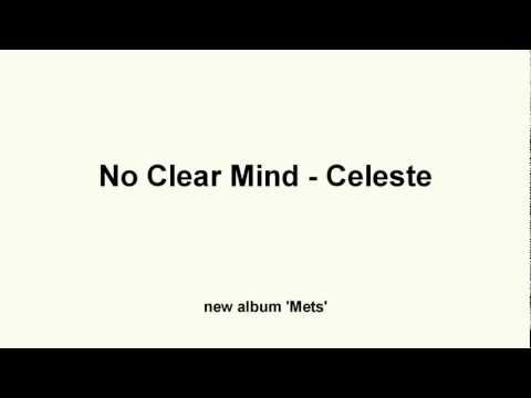 No Clear Mind - Celeste
