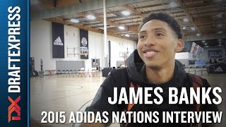 James Banks 2015 Adidas Nations Interview