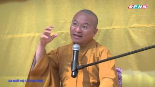 Làm người Phật tử chân chính - TT. Thích Nhật Từ - wWw.ChuaGiacNgo.com