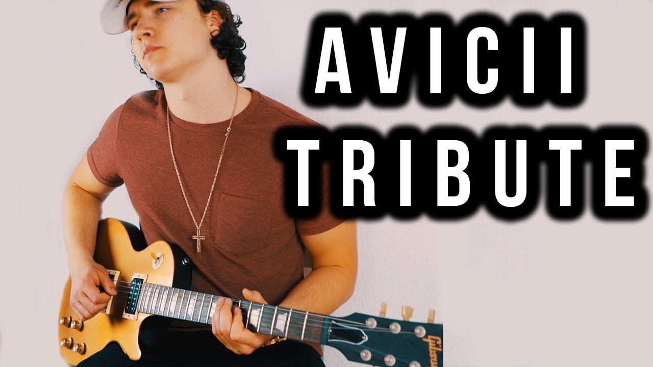 Best Avicii Songs – Avicii Tribute (Guitar)