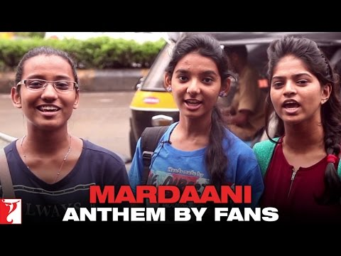 Video Mardaani Anthem by Fans | Mardaani | Rani Mukerji download in MP3, 3GP, MP4, WEBM, AVI, FLV January 2017