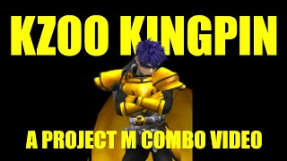 Kzoo Kingpin – A Project M Highlight Reel by Lordy