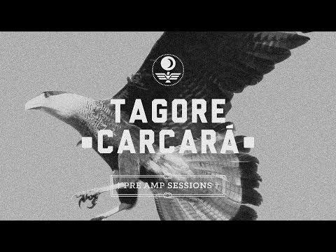 Tagore - Carcará