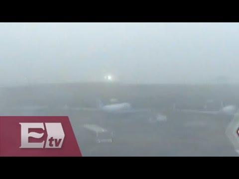 Densa niebla provoca retraso de vuelos en el AICM