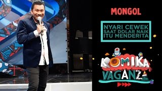 "Video Mongol ""Nyari Cewek Saat Dolar Naik Itu Menderita"" - Komika Vaganza (3/12) MP3, 3GP, MP4, WEBM, AVI, FLV September 2018"