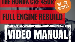 1. 2007 / 2008 Honda CRF 450R Bottom End Full Rebuild Chapter 1 (of 8)