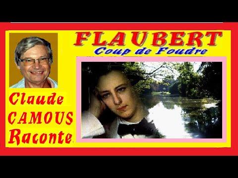 FLAUBERT: «Claude Camous Raconte» son Coup de Foudre pour Eulalie Foucaud de Langlade, sa Bovary