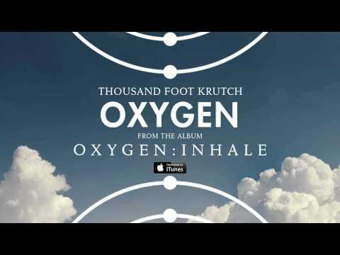 Tekst piosenki Thousand Foot Krutch - Oxygen po polsku