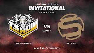 Tshow Rising против Sacred, Первая карта, SL i-League Invitational S4 Южноамериканская Квалификация