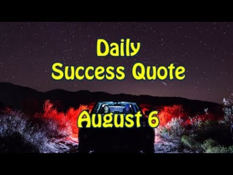 Leadership quotes - Daily Success Quote August 6  Motivational Quotes for Success in Life