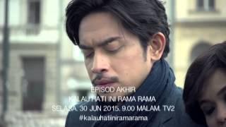 Kalau Hati Ini Rama Rama Finale Trailer