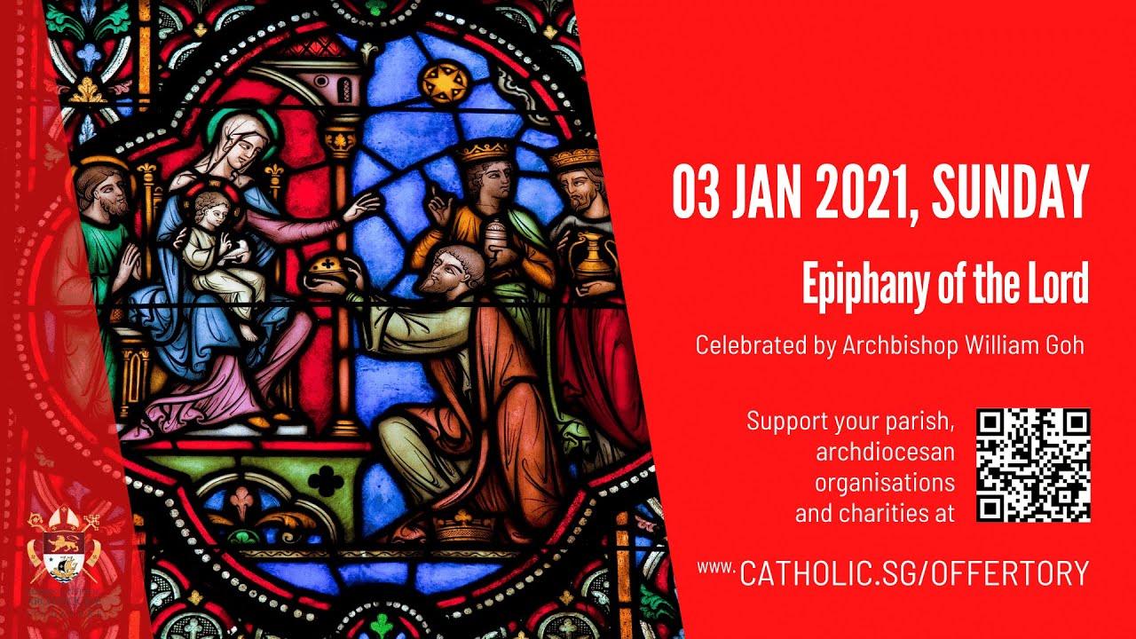 Catholic Sunday Mass Online 3rd January 2021 Livestream From Singapore