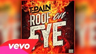 Thumbnail for T-Pain — Roof on Fye