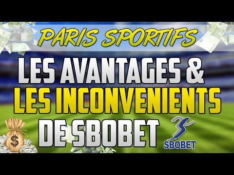 [PARIS SPORTIFS] AVANTAGES et INCONVÉNIENTS de SBOBET (bookmaker asiatique)