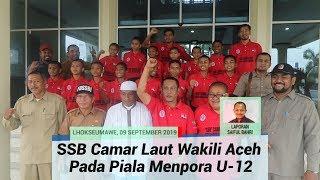 SSB Camar Laut Lhokseumawe Wakili Aceh Pada Piala Menpora U-12 di Palembang