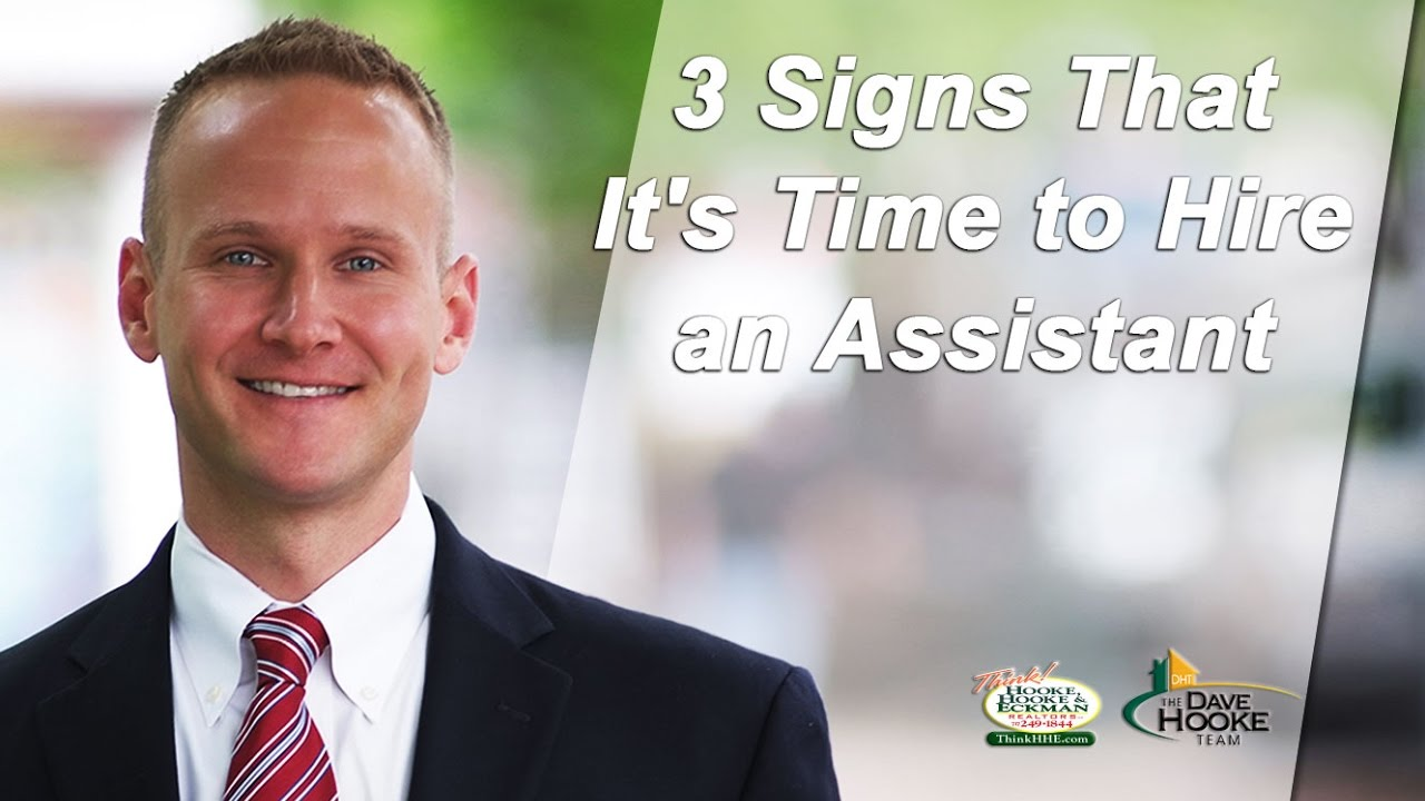 3 Indicators of When It's Time to Hire an Assistant