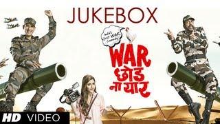 Full Songs Jukebox - War Chhod Na Yaar