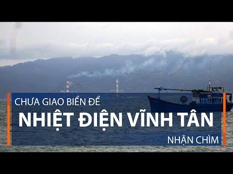 Chưa giao biển để nhiệt điện Vĩnh Tân nhận chìm | VTC1 - Thời lượng: 104 giây.