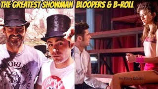 The Greatest Show Man Bloopers, B-Roll & Behind the Scenes - Hugh Jackman 2017