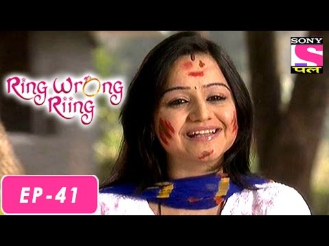 Ring Wrong Ring - रींग रॉंग रींग - Episode 41 - 5th August 2016