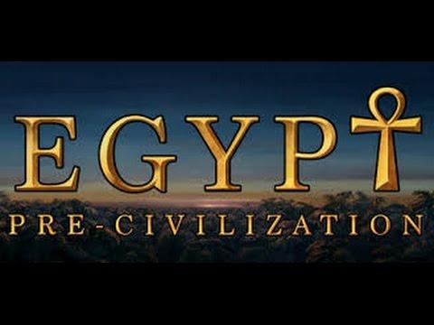 PRE-CIVILIZATION EGYPT ПОШАГОВАЯ СТРАТЕГИЯ [Взгляд изнутри]