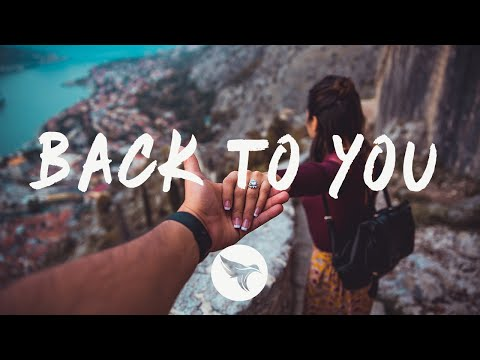 NATIIVE & Cailee Rae - Back To You (Lyrics)