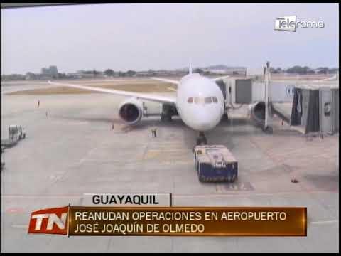 Reanuda operaciones en aeropuerto José Joaquín de Olmedo