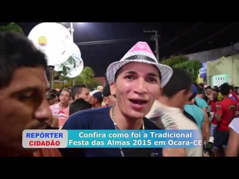 TRADICIONAL FESTA DAS ALMAS 2015 EM OCARA- CE COM ALAN ALMEIDA