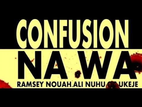 """Confusion Na Wa"" Nigerian NOllywood Movie Review"