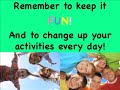 Physical Activity and Kids Let's Move It!