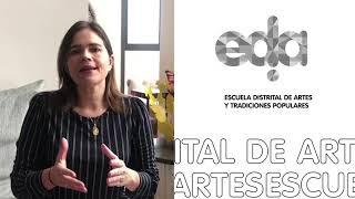 Casas Distritales de Cultura y EDA continúan con procesos formativos en escenario digital
