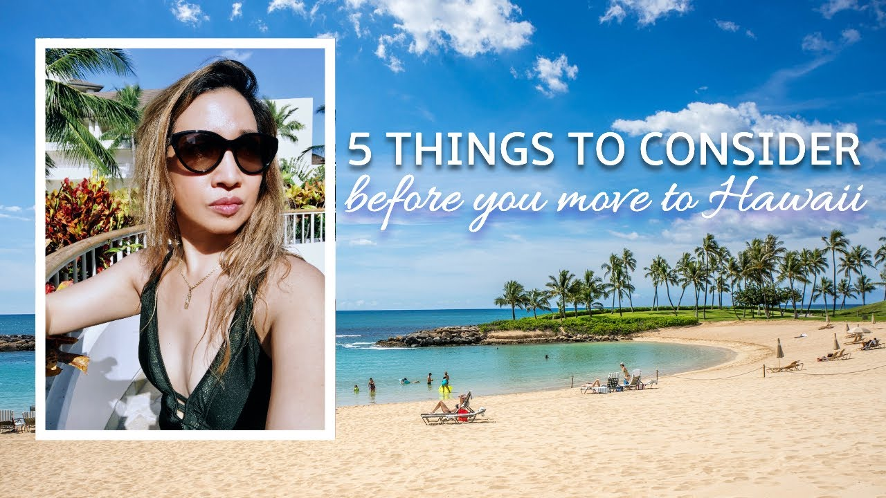 5 Things to Consider before moving to HAWAII | Hawaii LIFE