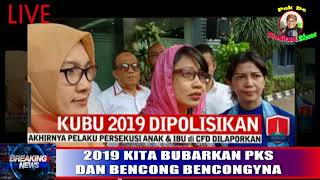 Video 2019 Kita Bubarkan PKS dan Bencong bencongnya MP3, 3GP, MP4, WEBM, AVI, FLV September 2018