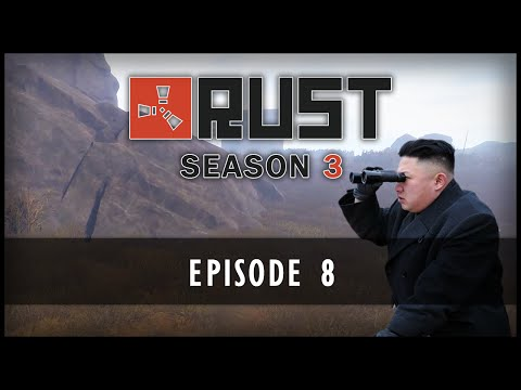 Rust Season 3 - Episode 8: Recon Mission