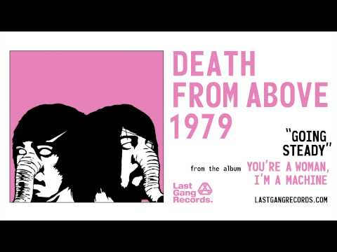 Tekst piosenki Death From Above 1979 - Going Steady po polsku