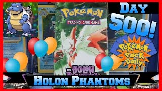 Pokemon Pack Daily HOLON PHANTOMS Booster Opening Day 500 - Featuring Papa Blastoise by ThePokeCapital