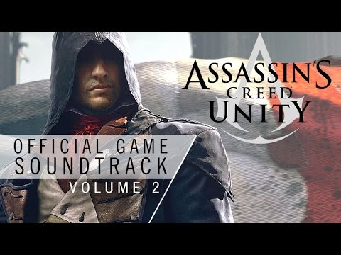 Assassin's Creed Unity OST Vol.2 - Storming The Guilty (Track 08)
