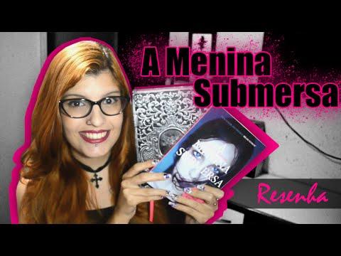 RESENHA: A Menina Submersa | Poison Books