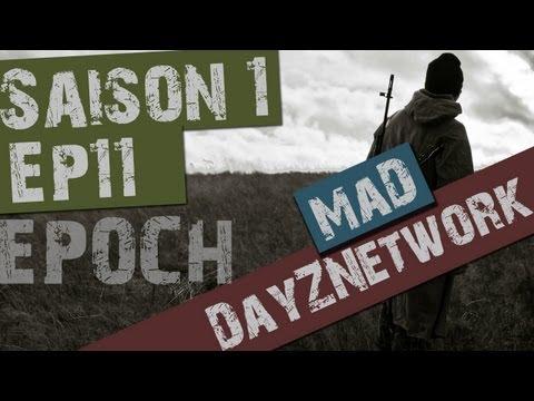 Let's Play DayZ [MaD - Epoch] - Ep.11 : Pas de chance, mais des amis