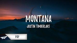 Justin Timberlake - Montana (Lyrics / Lyric Video)