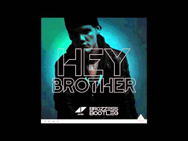 Avicii Hey Brother Brozzess Bootleg Soundcloud Edit.ht ...
