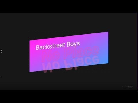 Backstreet Boys-  No Place