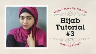 #3 Hijab Tutorial - Natasha Farani