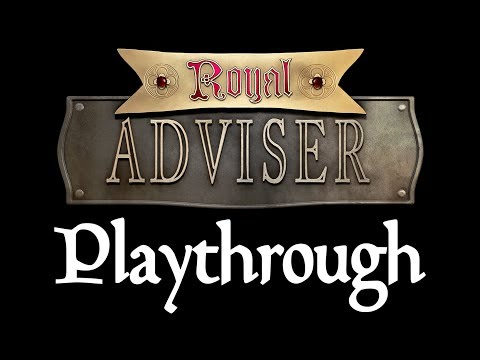 Royal Adviser playthrough