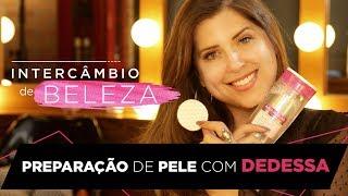 Intercâmbio de Beleza | Tutorial de tratamento de pele com Andressa Ganacin