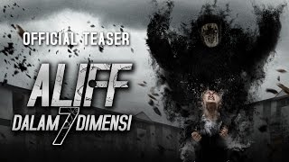 Nonton Aliff Dalam 7 Dimensi   Official Teaser 8 September 2016  Hd  Film Subtitle Indonesia Streaming Movie Download