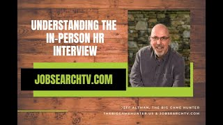Understanding the In-Person HR Interview (VIDEO)